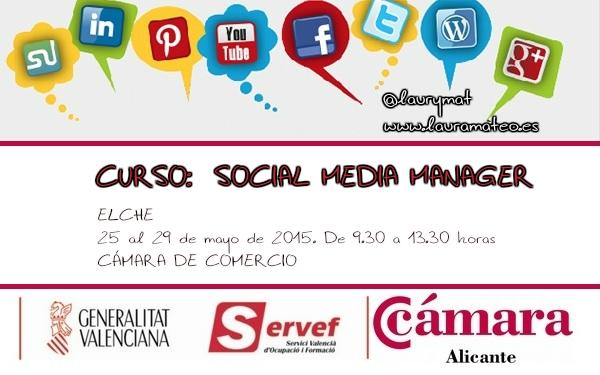 Curso Social Media Manager Camara de Comercio SERVEF Elche Laura Mateo