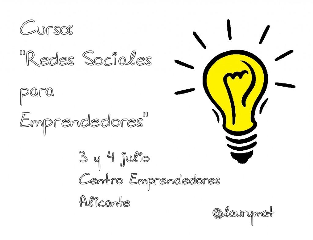Curso Redes Sociales para emprendedores. Centro Emprendedores Alicante. Laurymat. laura mateo