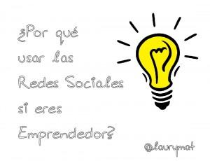 por qué usar las redes sociales si eres emprendedor