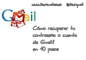 como recuperar la cuenta o contraseña de gmail en 10 pasos