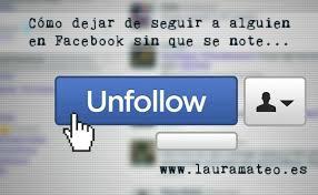 Cómo dejar de seguir a alguien en Facebook sin que se note